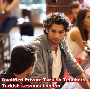 Private Turkish Teachers in London